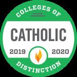 Colleges of Catholic Distinction 2019, 2020