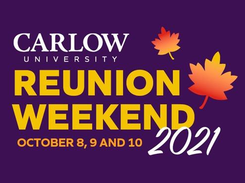 Carlow University Reunion Weekend graphic
